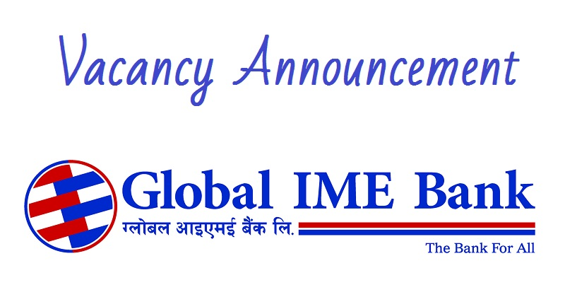 Read more about the article Global IME Bank Limited Vacancy for Digital Banking Department Officer