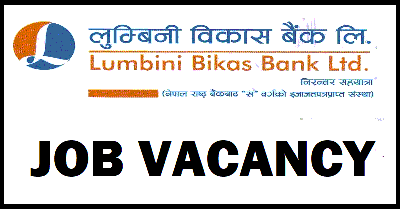 Read more about the article Lumbini Bikas Bank Vacancy for Various Position